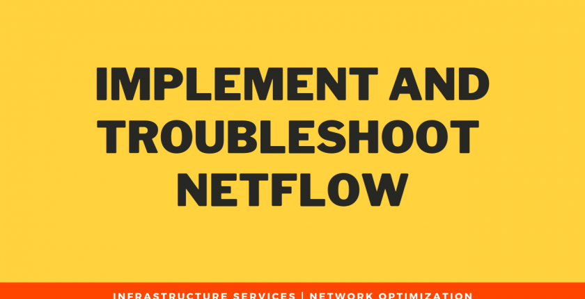 Implement and troubleshoot NetFlow
