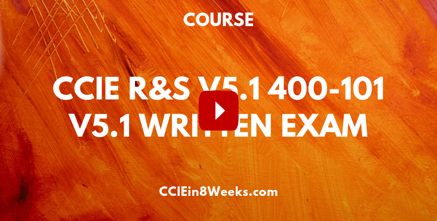 cciein8weeks ccie routing and switching written exam v5.1 course