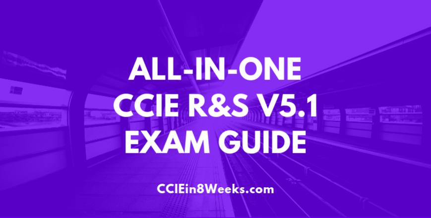CCIEin8Weeks CCIE R&S Study Guide V5.1