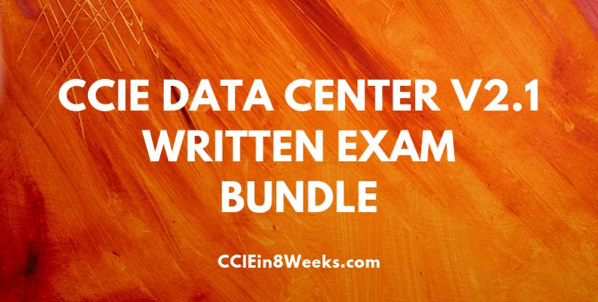 CCIEin8Weeks CCIE DC (400-151 V2.1) Written Exam Prep Bundle