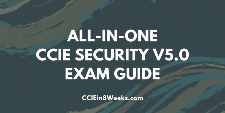CCIEin8Weeks CCIE Security Study Guide V5.0