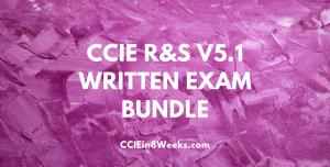 CCIEin8Weeks CCIE R&S V5.1 Written Exam Prep Bundle