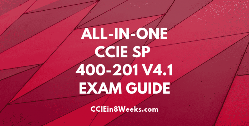 all in one ccie sp 400-201 v4.1 exam guide
