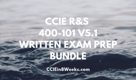 ccie routing and switching 400-101 v5.1 written exam prep bundle
