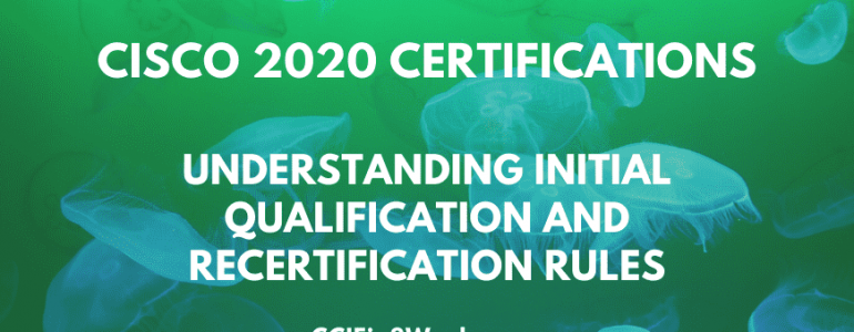 cisco next-level career certification and recertification rules and requirements