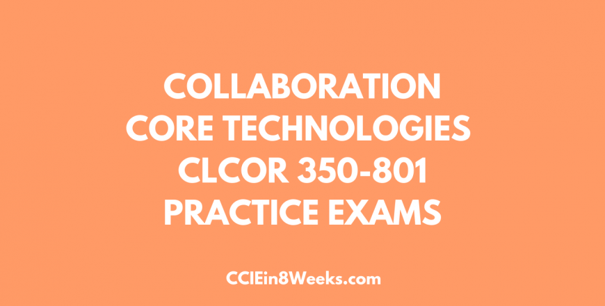 clcor practice exam cciein8weeks.com