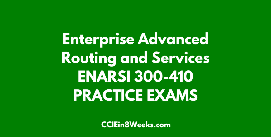 enarsi 300-401 practice exam cciein8weeks.com