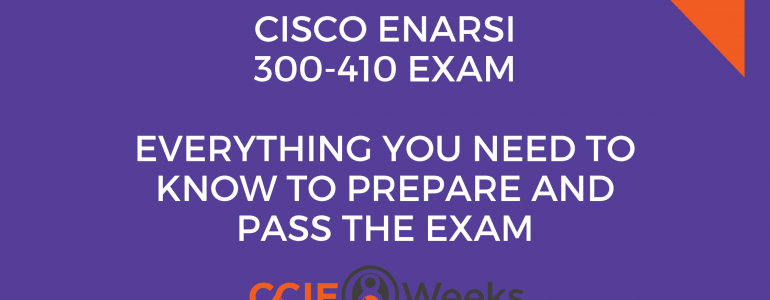Implementing Cisco Enterprise Advanced Routing and Services ENARSI 300-410: Everything You Need to Know to Prepare and Pass the Exam