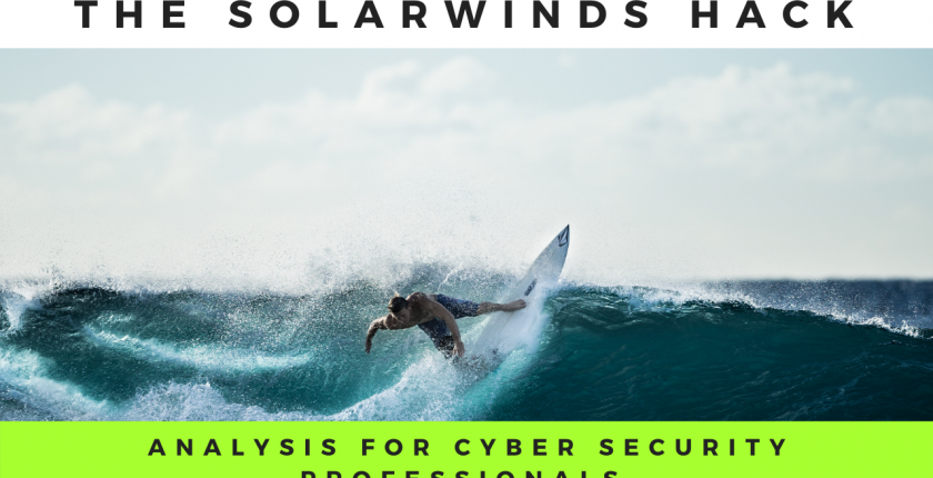 solarwinds hack cyber attack deep dive for cyber professionals supply-chain attack