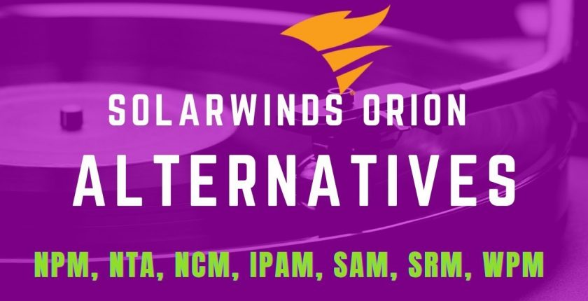 alternative vendors to Solarwinds orion