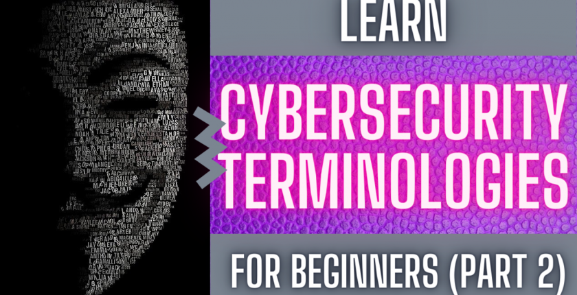 Cyber Security Basic Terms and Concepts for Beginners part 2