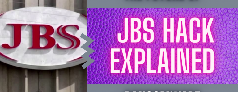 JBS Cyberattack Explained